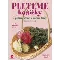 Kniha Pleteme košíčky