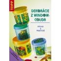 Dekorácie z windowcolor Sk